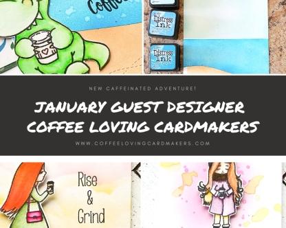 january guest designer coffee loving cardmakers